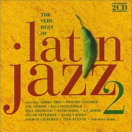 Various Artists - The Very Best of Latin Jazz 2