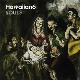 Hawaiian6 - SOULS