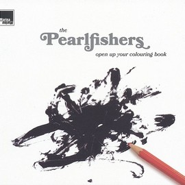 the Pearlfishers - Open Up Your Colouring Bo