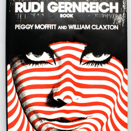 Peggy Moffitt and William Claxton - The Rudi Gernreich Book