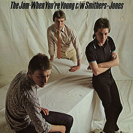 The Jam - When You're Young