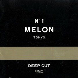 MELON - DEEP CUT REMIX