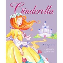 Matthew Reinhart - Cinderella Pop-up Book by Matthew Reinhart