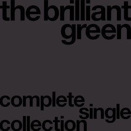 the brilliant green - complete single collection'97-'08