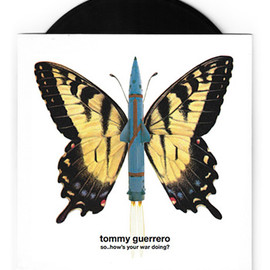 Tommy Guerrero - 'So... How's Your War Doing?'