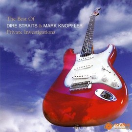 Dire Straits, Mark Knopfler - Private Investigations (The Best Of)