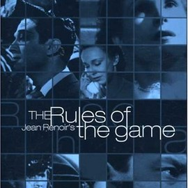 Jean Renoir - The Rules of the Game(ゲームの規則)